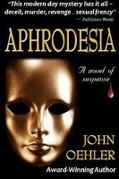 Aphrodesia, John Oehler, Perfume Fiction