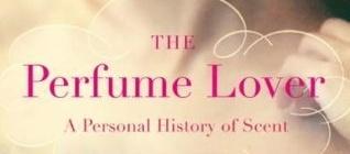 The Perfume Lover Denyse Beaulieu
