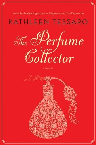 The Perfume Collector Kathleen Tassaro