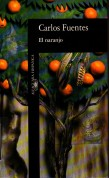 El Naranjo Carlos Fuentes.